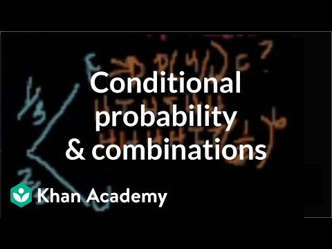 Conditional Probability and Combinations