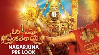 Nagarjuna Prelook - Om Namo Venkatesaya