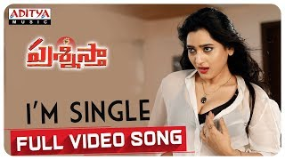 I'm Single Full Video Song - Prashnistha