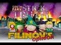 Filinov's Opinion - South Park: The Stick Of Truth
