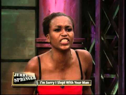 I'm Sorry I Slept With Your Man (The Jerry Springer Show)