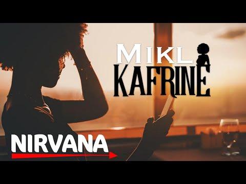Mikl – Kafrine