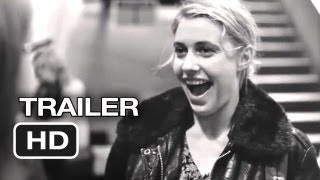 Frances Ha Official Theatrical Trailer (2013) - Greta Gerwig, Adam Driver Movie HD
