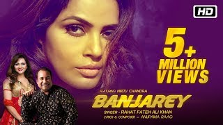 Banjarey - Official Video | Rahat Fateh Ali Khan