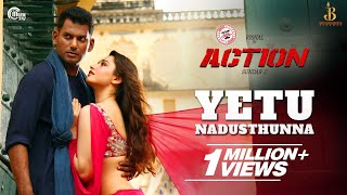 Action Telugu | Yetu Nadusthunna Video Song