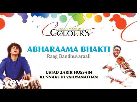 Abharaama Bhakti - Golden Krithis Colours | Ustad Zakir Hussain | Official Version - UC3MLnJtqc_phABBriLRhtgQ