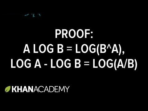 Proof: A(log B) = log (B^A), log A - log B = log (A/B)