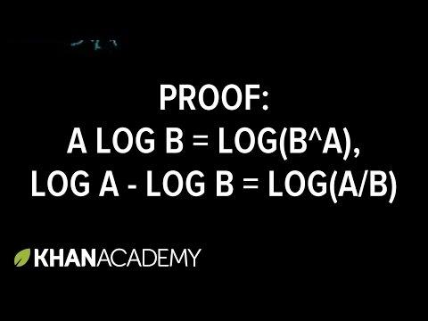 Proof: A(log B) = log (B^A), log A - log B = log (A/B)