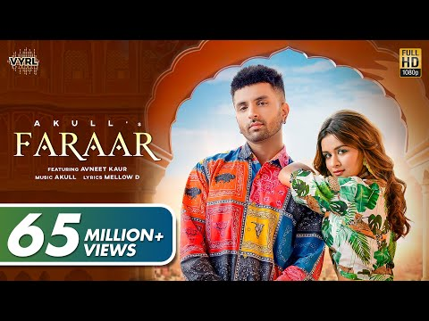 Faraar (Official Video) Akull | Avneet Kaur | Mellow D | VYRL Originals | New Song 2021