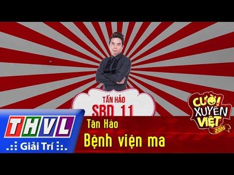 THVL | Cười xuyên Việt 2016 – Tập 5: Bệnh viện ma – Tấn Hảo