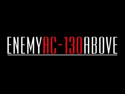 Enemy AC-130 Above - Lazarus (Instrumental) 2011
