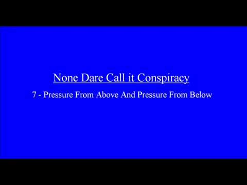 None Dare Call It Conspiracy  Chapter 7   Pressure From Above And Pressure From Below