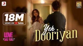 Yeh Dooriyan - Official Music Video | Love Aaj Kal