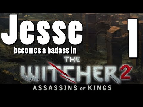 The Witcher 2: [Part 1] Boobs and Badasses