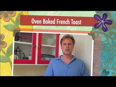 Henry-s Kitchen Part 1 - How to Make Killer Oven Baked French Toast