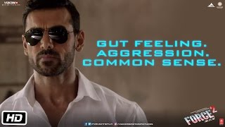 Gut Feeling. Aggression. Common Sense - Force 2