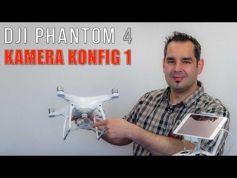DJI Phantom 4 #23 - Einstellungen Kamera #1