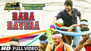Rara Ravera Full Video Song | Krishnagadi Veera Prema Gaadha