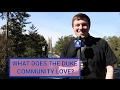 What Does the Duke Community Love?