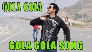 Gola Gola Audio Song : Gola Gola