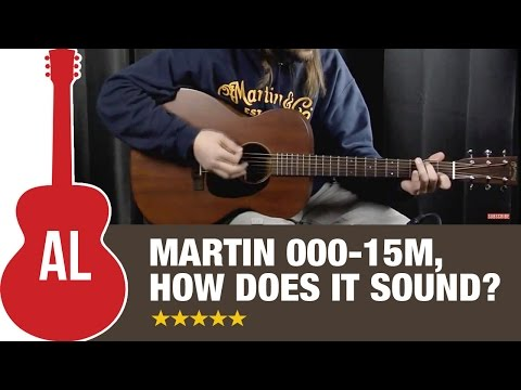 Martin 000 15M - How does it sound?