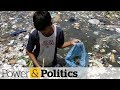 Environment Minister calls for national zero waste strategy | Power & Politics
