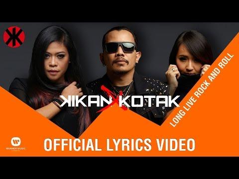 Long Live Rock N Roll (Video Lirik) [Feat. Kikan Namara]