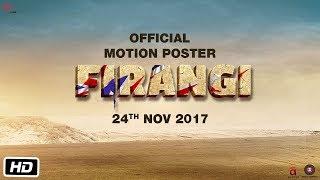 Firangi | Motion Poster |