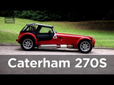 How I HATED then LOVED the Caterham Seven 270S (review) | Road & Race S03E16 - UCCk1LXyP9fJ8jUFbBeaznCw