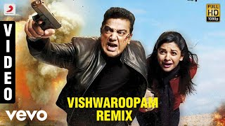 Vishwaroopam Remix Telugu Lyric Video