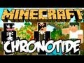 Minecraft: Chronotide ft Monark e VenomExtreme #2 #Minecon2012
