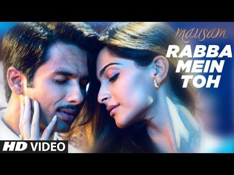 """""""Rabba Mein Toh"""" Mausam Feat. """"Shahid kapoor"""",""""Sonam Kapoor"""""""