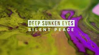 Deep Sunken Eyes - Silent Peace