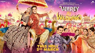 Veerey Ki Wedding : Official Trailer