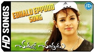Edhalo Eppudo Song - Chukkallo Chandrudu