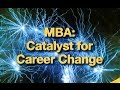 mba catalyst for career change