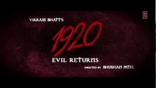1920 Evil Returns Official Theatrical Trailer | Aftab Shivdasani