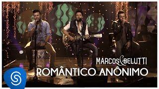 Marcos & Belutti – Romântico Anônimo Álbum Acústico Tão Feliz