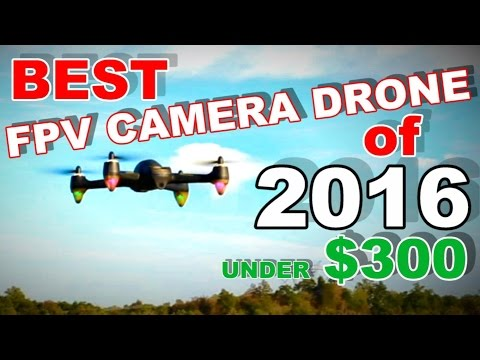 Best FPV Camera Drone of 2016 Under $300 Hubsan H501S X4 GPS Brushless (Professional) - TheRcSaylors - UCYWhRC3xtD_acDIZdr53huA