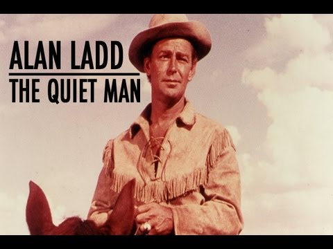 The Hollywood Collection: Alan Ladd - The True Quiet Man