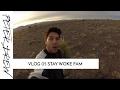 Vlog 05 STAY WOKE FAM