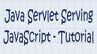 Java Servlet w/ JavaScript Hands-On Tutorial
