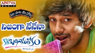 "Nijanga Nenena Full Song With Telugu Lyrics \""మా పాట మీ నోట\\\"" Kothabangarulokam Songs"