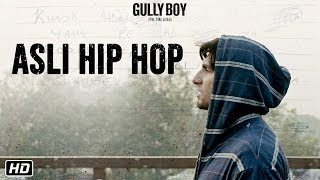 Asli Hip Hop - Trailer Announcement - Gully Boy