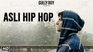 Asli Hip Hop - Trailer Announcement - Gully Boy