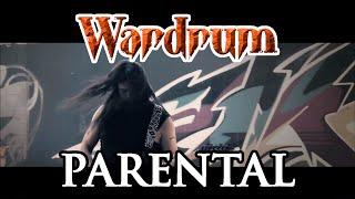 WARDRUM - Parental (OFFICIAL VIDEO) [HD]