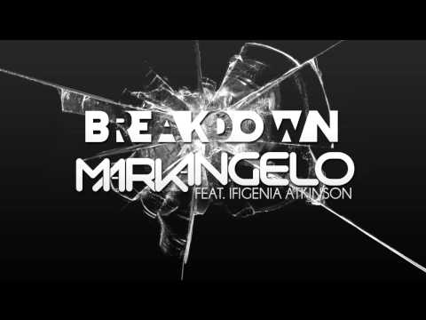 Mark F. Angelo feat. Ifigenia Atkinson - Break Down (MAD Walk 2012 Theme Song)