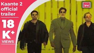 Kaante 2 Official Trailer | John Abraham | Abhishek Bachchan | Sanjay Dutt | Amitabh Bachchan
