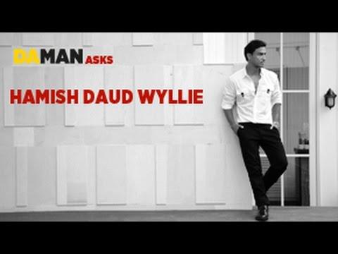 Da Man Ask: Hamish Daud Wyllie