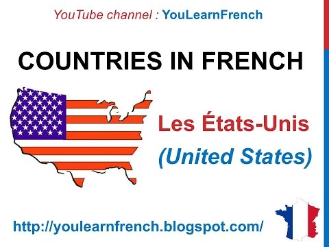 French Lesson 52 - Les pays du monde (Names of countries of the world) A to F + Pronunciation Flags
